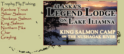 Alaska Legend Lodge: Fishing Lodge on Lake Iliamna and King Salmon Camp on the Nushagak River.